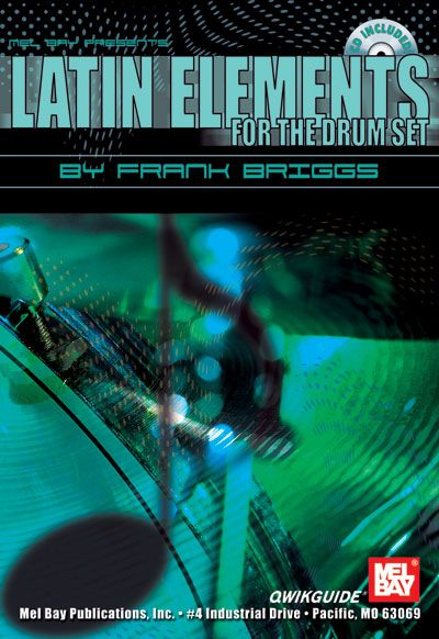 BRIGGS FRANK - LATIN ELEMENTS FOR THE DRUM SET QWIKGUIDE + CD - DRUM SET