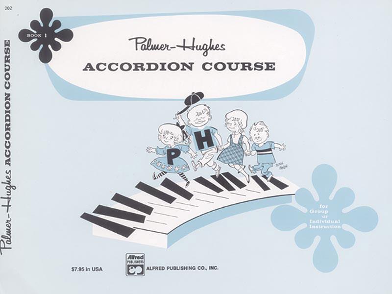 Palmer Bill And Hughes Ed - Accordian Course, Book 1 - Accordion