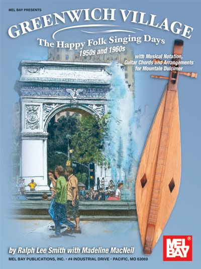 Macneil Madeline - Greenwich Village - The Happy Folk Singing Days 50s And 60s - Dulcimer