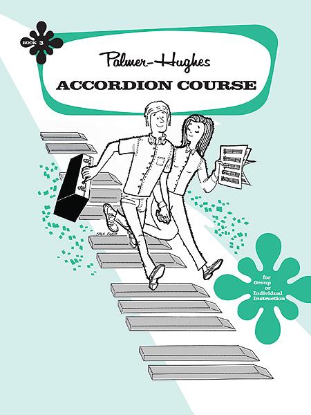 Palmer Bill And Hughes Ed - Accordion Course, Book 3 - Accordion