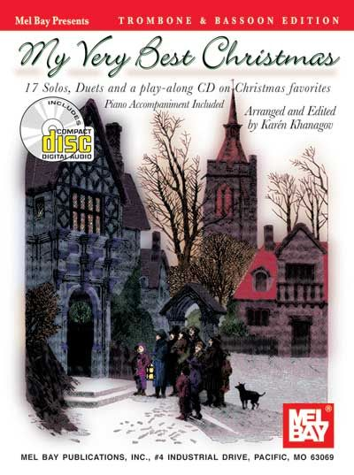Khanagov Karen - My Very Best Christmas, Trombone And Bassoon Edition + Cd - Trombone