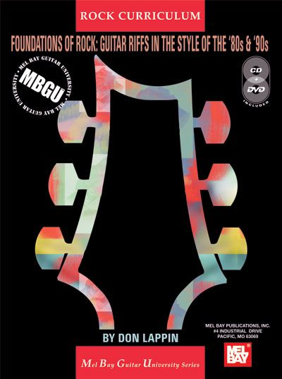 Lappin Don - Foundations Of Rock: Guitar Riffs In The Style Of The '80s And '90s + Cd + Dvd - Guitar