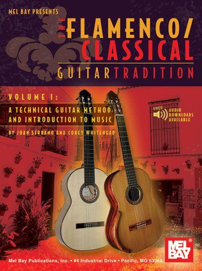 Serrano Juan - Flamenco Classical Guitar Tradition, Volume 1 - Guitar
