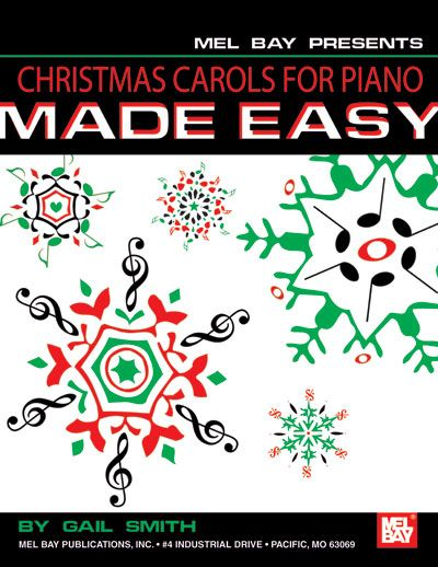 SMITH GAIL - CHRISTMAS CAROLS FOR PIANO MADE EASY - KEYBOARD