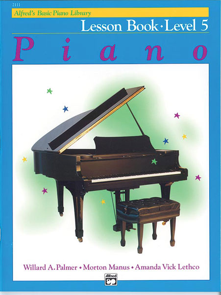 PALMER MANUS AND LETHCO - ALFRED'S BASIC PIANO LESSON BOOK 5 - PIANO
