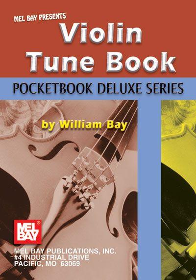 Bay William - Violin Tune Book, Pocketbook Deluxe Series - Violin