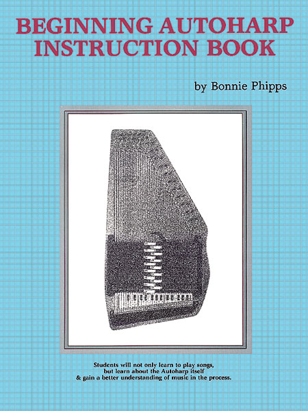 Phipps Bonnie - Beginning Autoharp Instruction Book - Ukulele