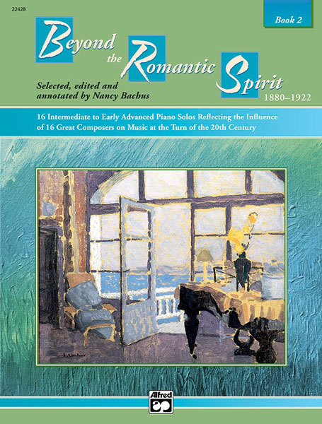 Bachus Nancy - Beyond The Romantic Spirit - Book 2 - Piano Solo