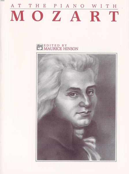 Mozart Wolfgang Amadeus - At The Piano With Mozart - Piano