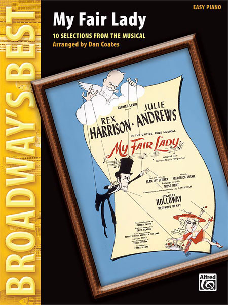 Coates Dan - Broadway's Best: My Fair Lady - Piano Solo