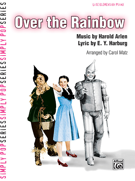 Matz Carol - Over The Rainbow Late Elementary Piano - Piano Solo