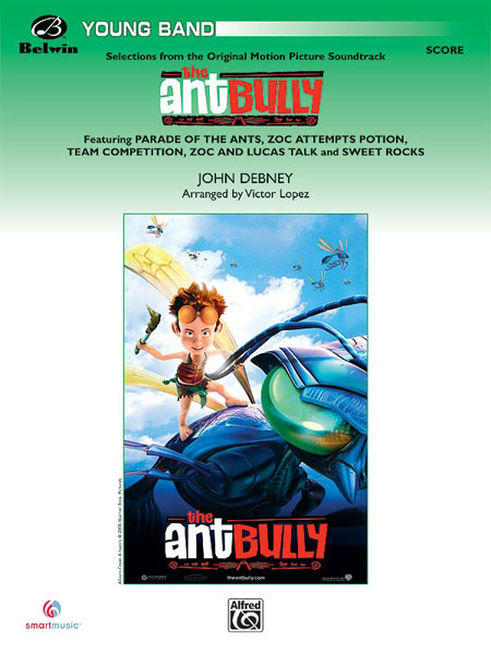 DEBNEY JOHN - ANT BULLY, SELECTIONS FROM - SYMPHONIC WIND BAND