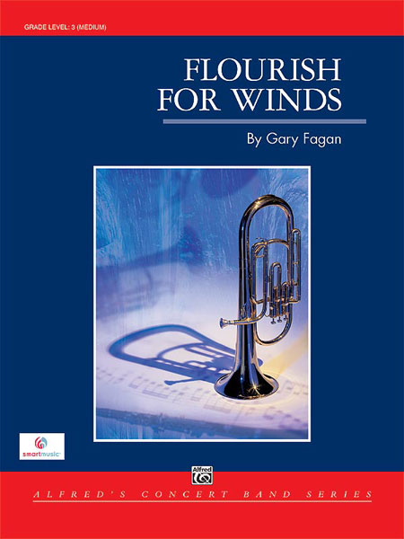 Fagan Gary - Flourish For Winds - Symphonic Wind Band