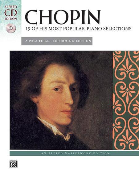 Chopin Frederic - 19 Most Popular Piano Pieces + Cd - Piano Solo