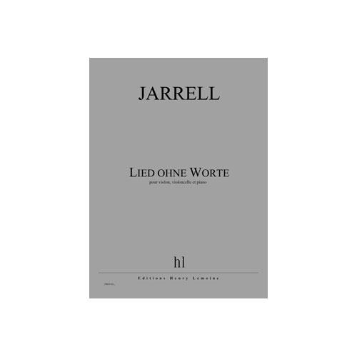 Jarrell Michael - Lied Ohne Worte - Violon, Violoncelle Et Piano
