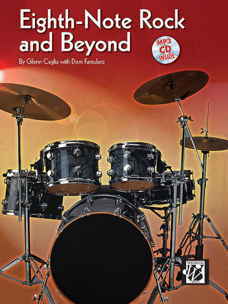 CEGLIA GLENN - EIGHTH NOTE ROCK AND BEYOND + CD - DRUMS & PERCUSSION