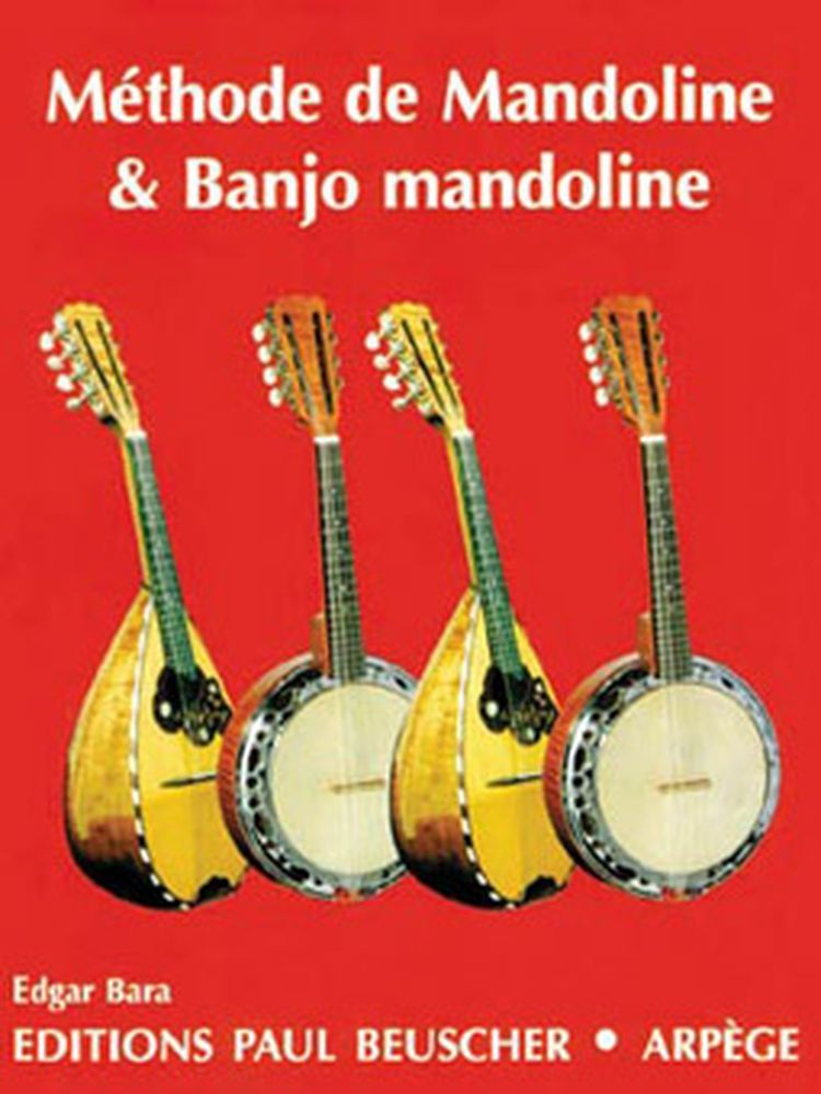 Bara Edgar - Méthode De Mandoline Et Banjo Mandoline