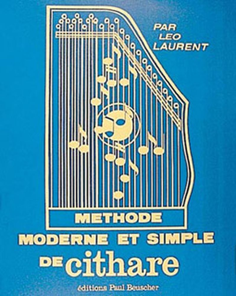 Laurent Leo - Methode Moderne De Cithare - Cithare