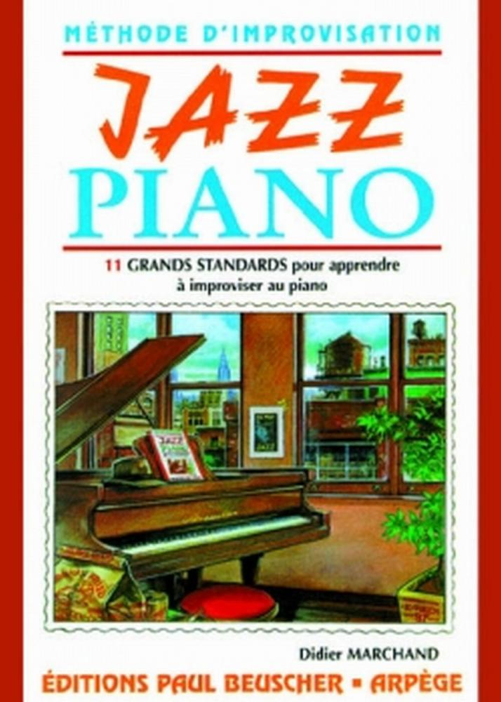 MARCHAND DIDIER - JAZZ PIANO - METHODE D'IMPROVISATION