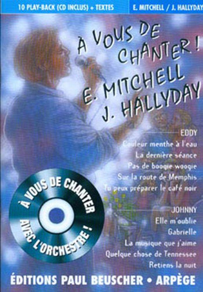 Mitchell Eddy / Hallyday Johnny - A Vous De Chanter + Cd