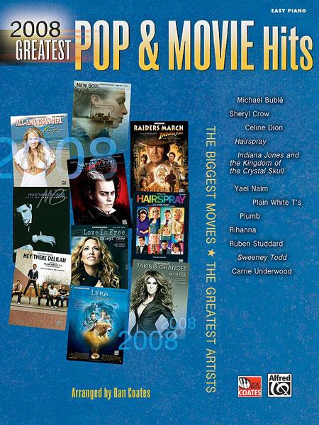 Coates Dan - 2008 Greatest Pop And Movie - Piano Solo
