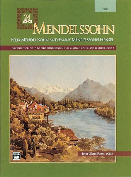 Paton John Glenn - Mendelssohn 24 Songs Med ,high - Solo Voice (par 10 Minimum)