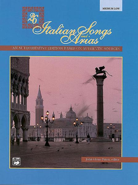 Paton John Glenn - 26 Italian Songs And Arias - Medium And Low Voice (par 10 Minimum)