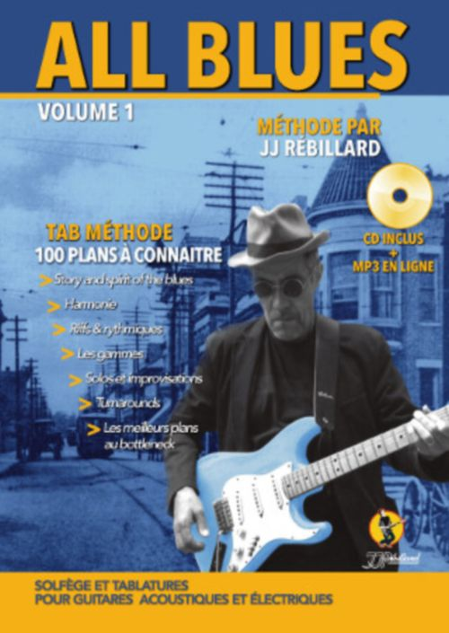 REBILLARD J.J - ALL BLUES + CD - GUITARE TAB
