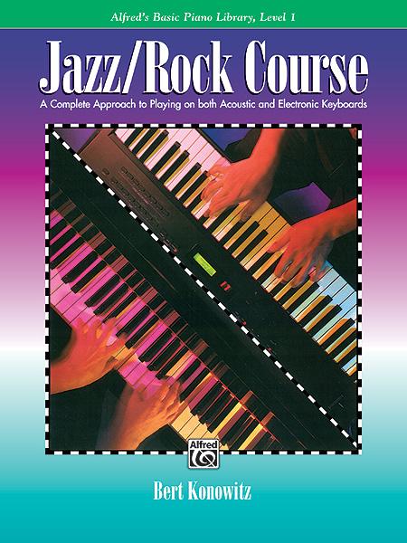 Konowitz Bert - Jazz ,rock Piano Course Level 1 - Electronic Keyboard