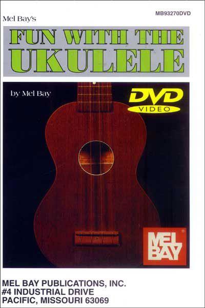 Bay Mel - Fun With The Ukulele - Ukulele