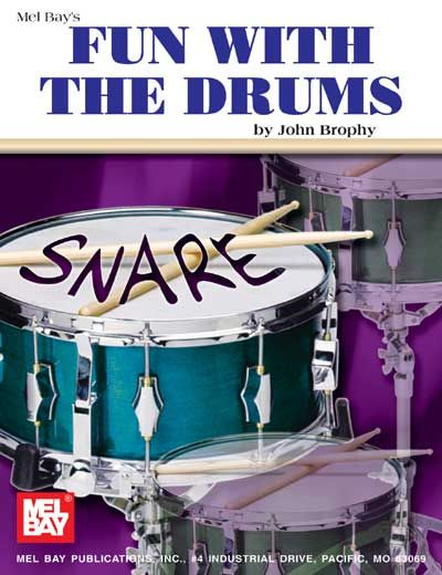 BROPHY JOHN - FUN WITH THE DRUMS - DRUM