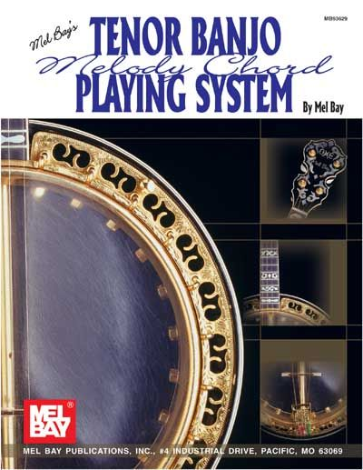 Bay Mel - Tenor Banjo Melody Chord Playing System - Banjo