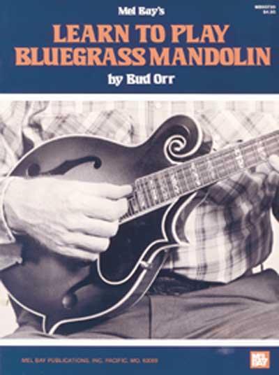 Orr Bud - Learn To Play Bluegrass Mandolin + Dvd - Mandolin