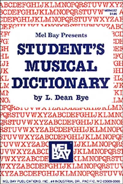 Dean Bye L. - Student's Musical Dictionary - All Instruments