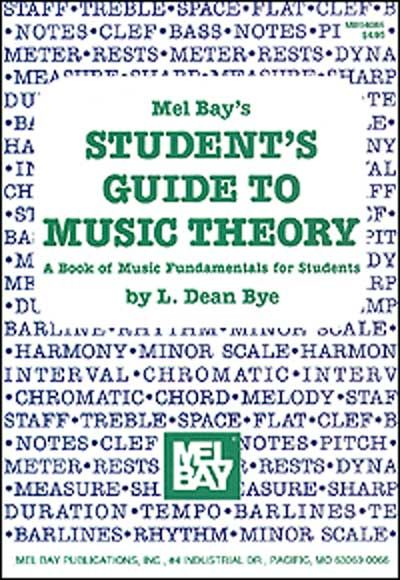 Dean Bye L. - Student's Guide To Music Theory - All Instruments