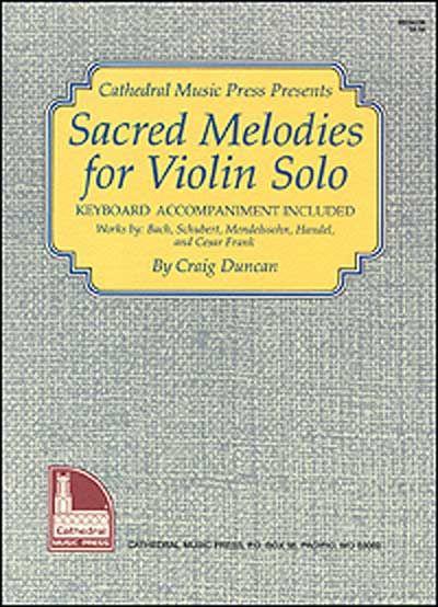 Duncan Craig - Sacred Melodies For Violin Solo - Violin