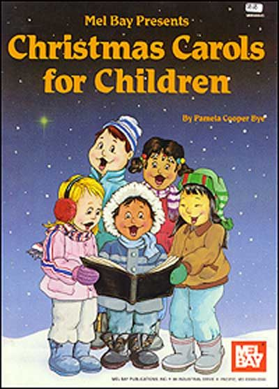 Cooper Bye Pamela - Christmas Carols For Children - Piano/vocal