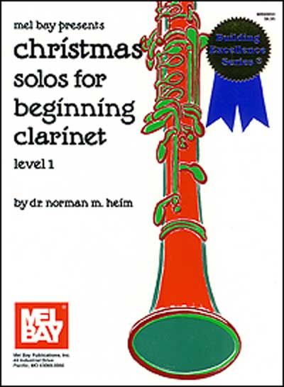 CHRISTMAS SOLOS FOR BEGINNING CLARINET - CLARINET