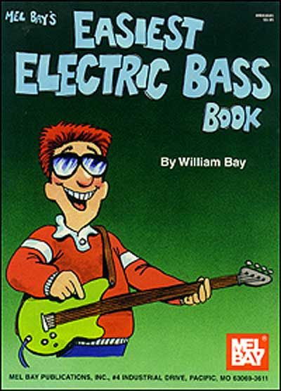 Bay William - Easiest Electric Bass Book - Electric Bass