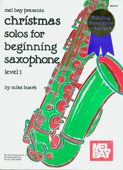 BUERK MIKE - CHRISTMAS SOLOS FOR BEGINNING SAXOPHONE - SAXOPHONE