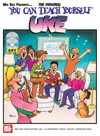 Bay William - You Can Teach Yourself Uke + Cd + Dvd - Ukulele