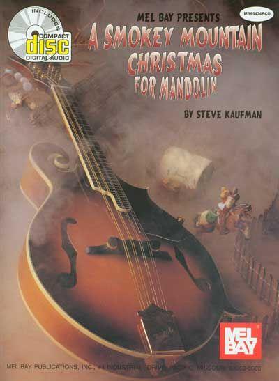 Kaufman Steve - A Smokey Mountain Christmas For Mandolin + Cd - Mandolin