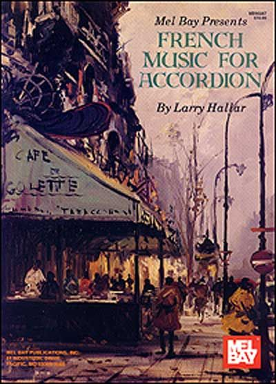 HALLAR LARRY - FRENCH MUSIC FOR ACCORDION VOLUME 1 - ACCORDION
