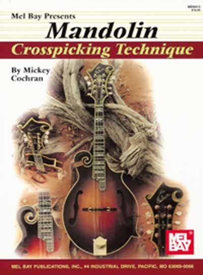 Cochran Mickey - Mandolin Crosspicking Technique - Mandolin