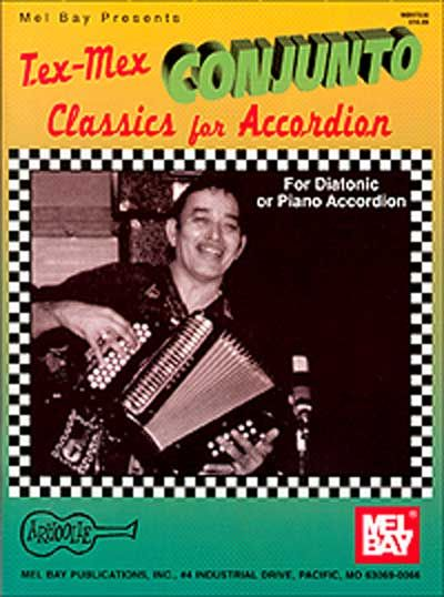 DAHL GARY - TEX-MEX CONJUNTO CLASSICS FOR ACCORDION - ACCORDION
