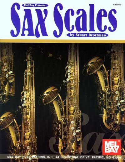 Brottman Stuart - Sax Scales - Saxophone