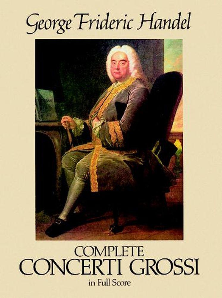 Haendel G.f. - Complete Concerti Grossi - Full Score