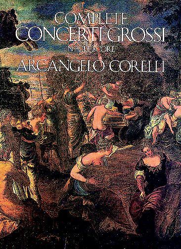 Corelli A. - Complete Concerti Grossi - Full Score