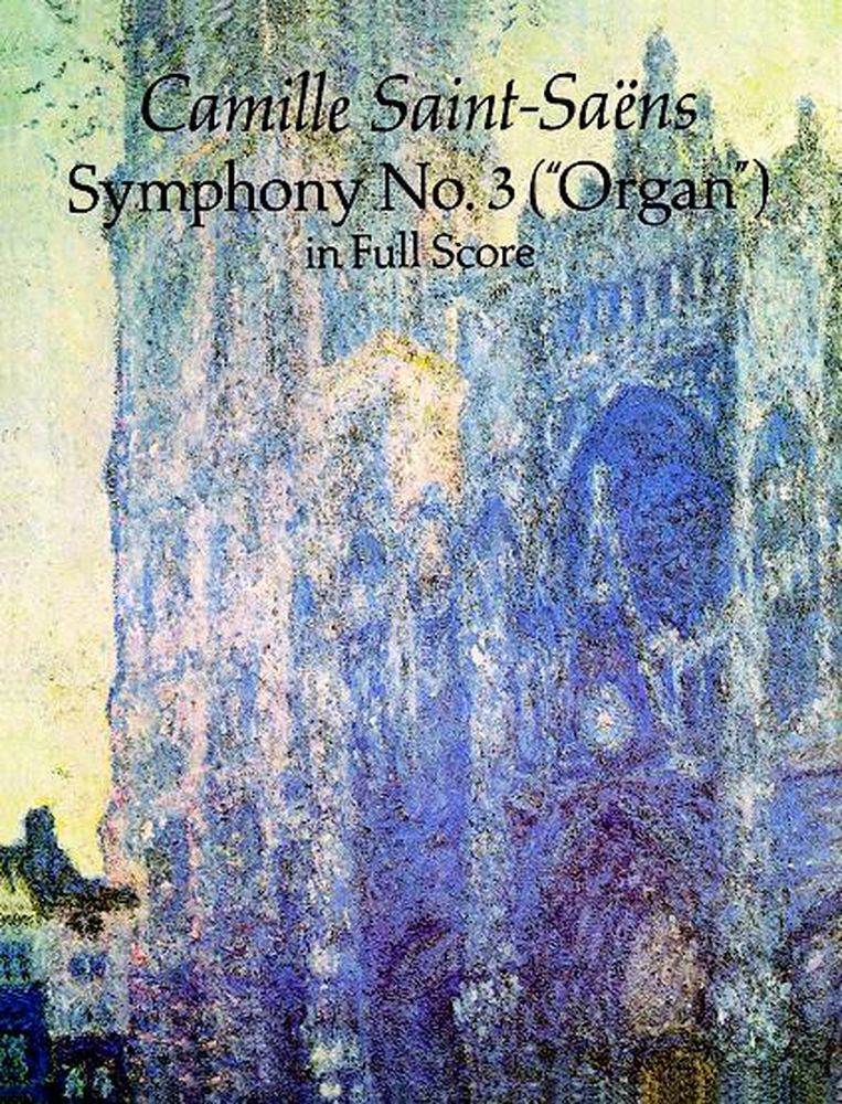 Saint-saens C. - Symphony N°3 Organ - Full Score