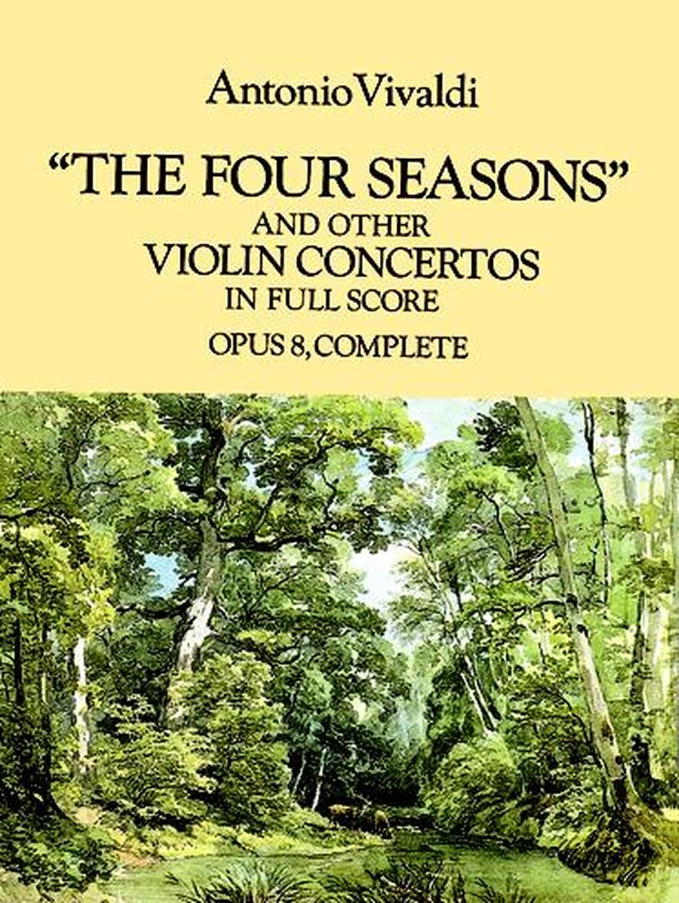 VIVALDI A. - THE FOUR SEASONS AND OTHERS VIOLIN CONCERTOS OP.8 - FULL SCORE